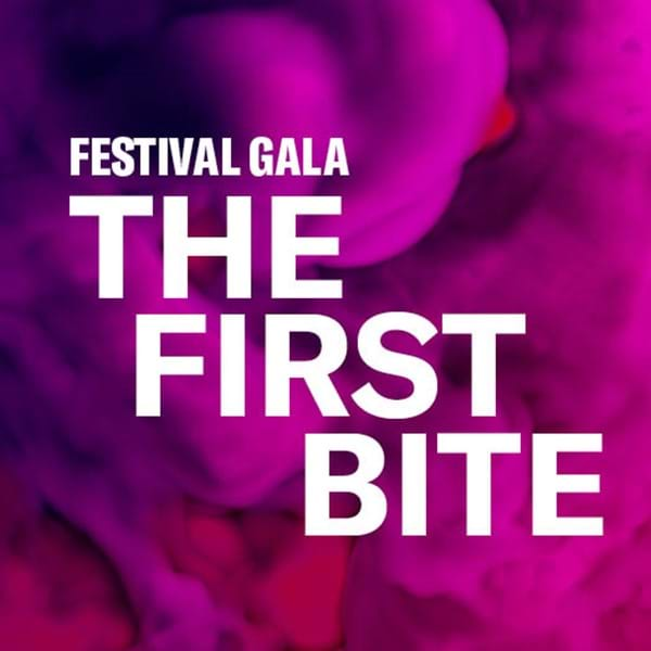 Festival Gala: The First Bite